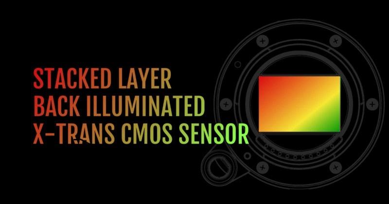 Первый многослойный X-Trans сенсор с задней подсветкой от Fujifilm появится в 2022 году